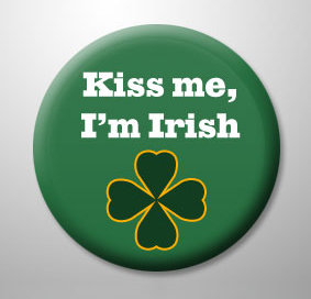 Kiss Me I'm Irish!!