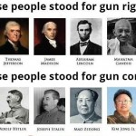 historical-gun-control-stances (Because Self-Defense is that Important)