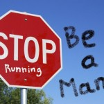 stop-be-a-man (5 things you should never say or think…)